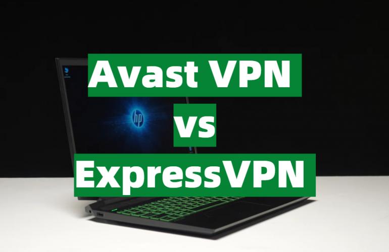 Avast VPN vs ExpressVPN Comparison