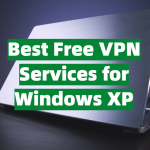 Best Free VPN Services for Windows XP