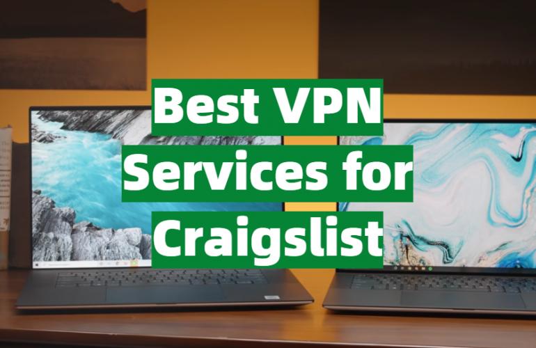 5 Best VPN Services for Craigslist