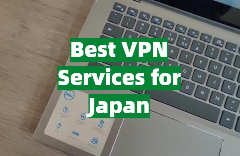 5 Best VPN Services for Japan