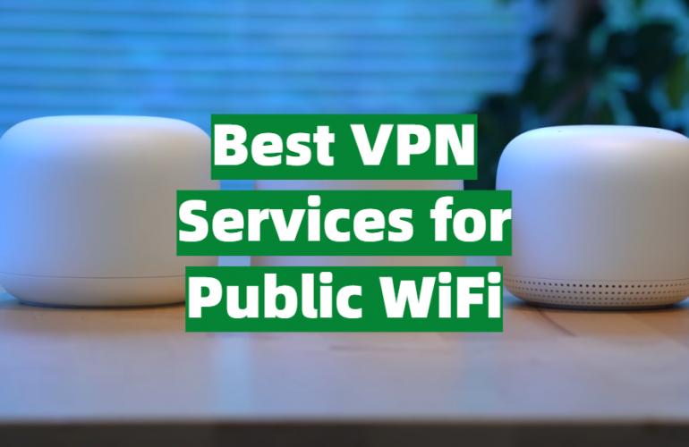 5 Best VPN Services for Public WiFi
