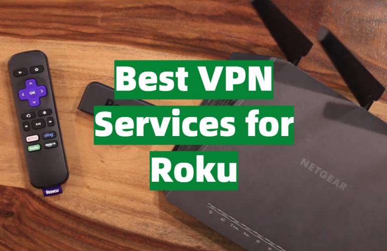 5 Best VPN Services for Roku