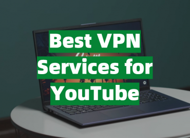 5 Best VPN Services for YouTube