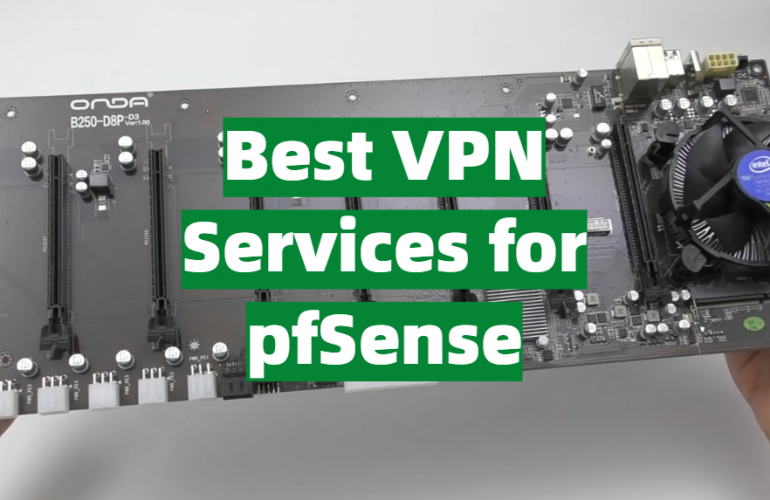 5 Best VPN Services for pfSense