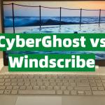 CyberGhost vs Windscribe