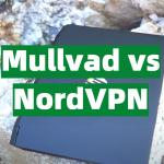 Mullvad vs NordVPN