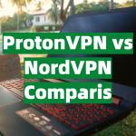 ProtonVPN vs NordVPN Comparison