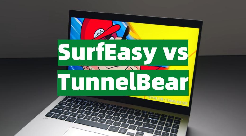 SurfEasy vs TunnelBear