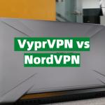 VyprVPN vs NordVPN