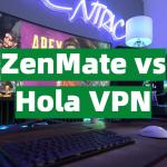 ZenMate vs Hola VPN